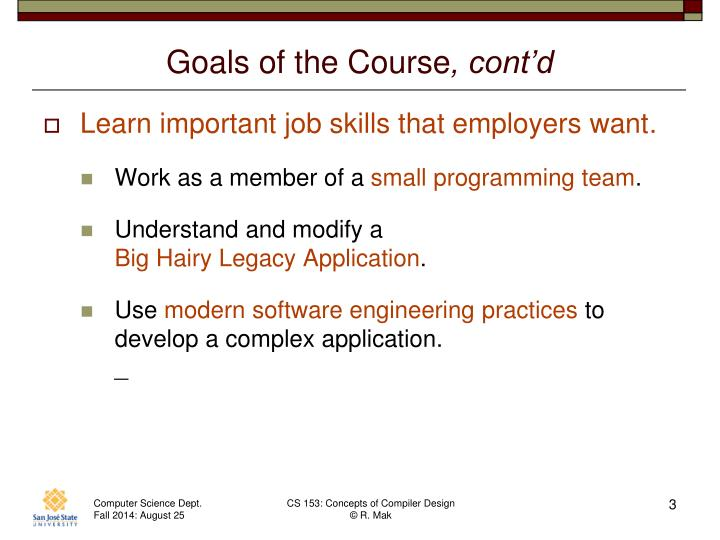 Goals of the course cont d