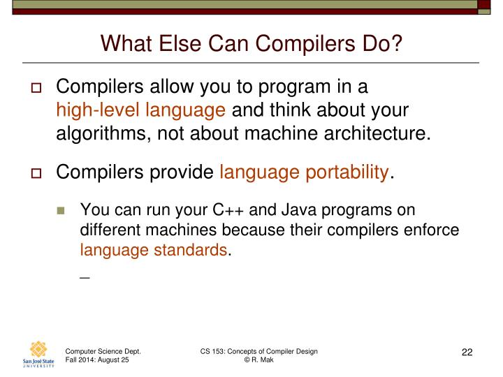 What Else Can Compilers Do?