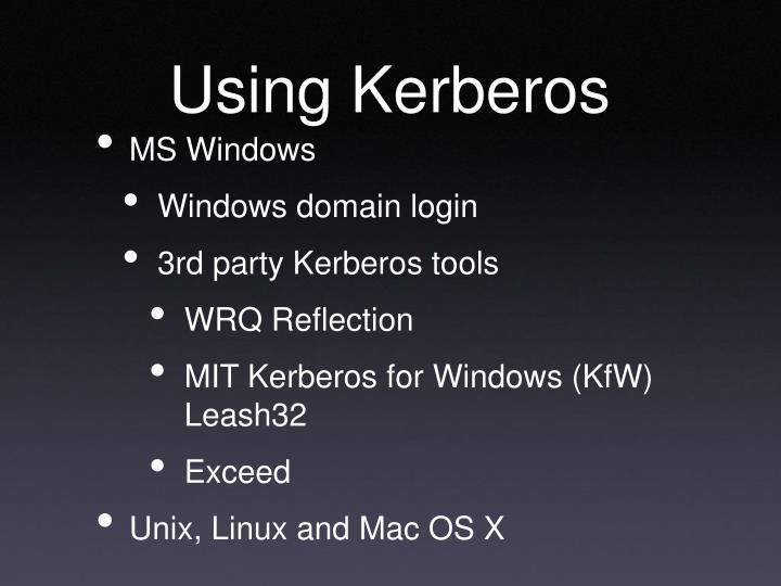 Using Kerberos