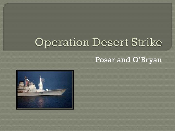 Operation desert strike
