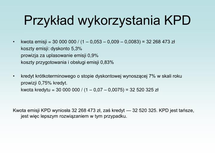 Przykład wykorzystania KPD