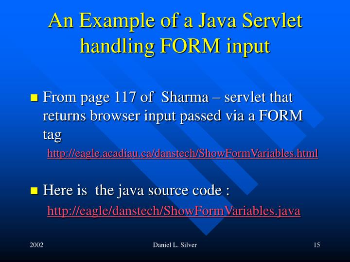 An Example of a Java Servlet handling FORM input