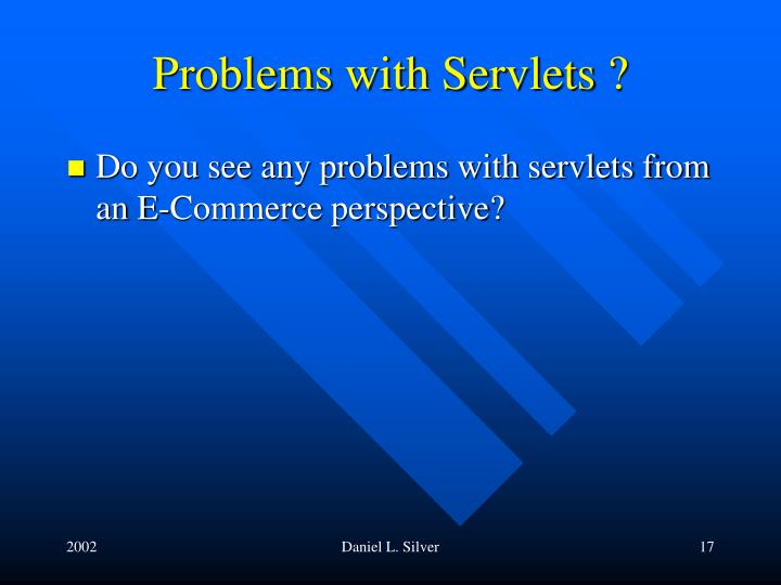 Problems with Servlets ?