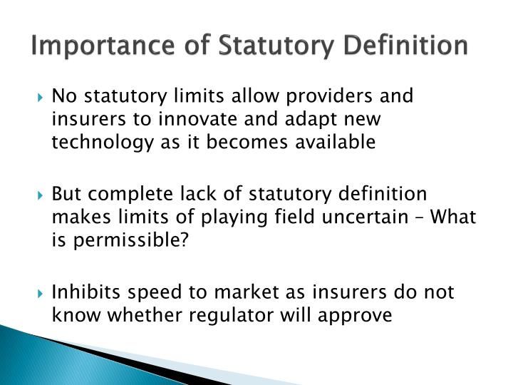 Importance of Statutory Definition