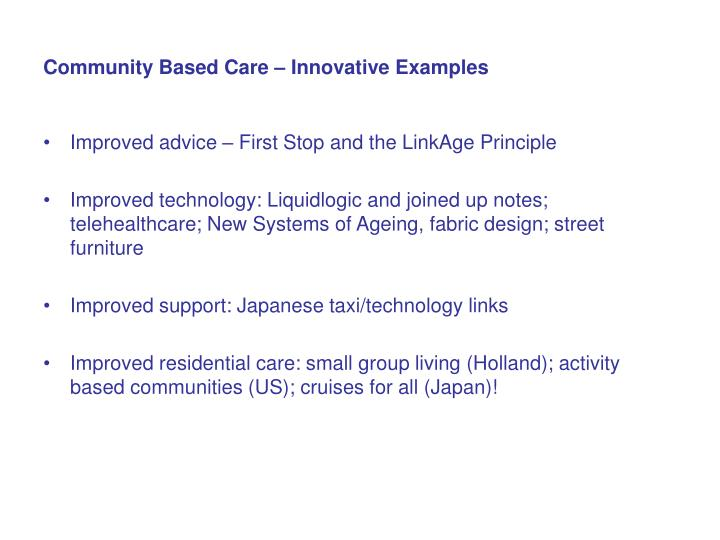 Community Based Care – Innovative Examples