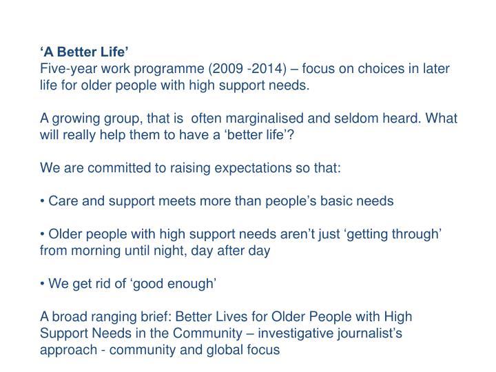 'A Better Life'