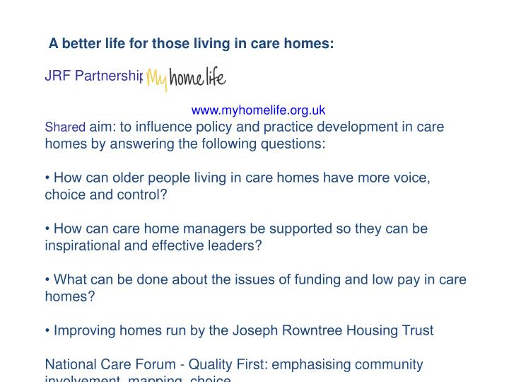 A better life for those living in care homes: