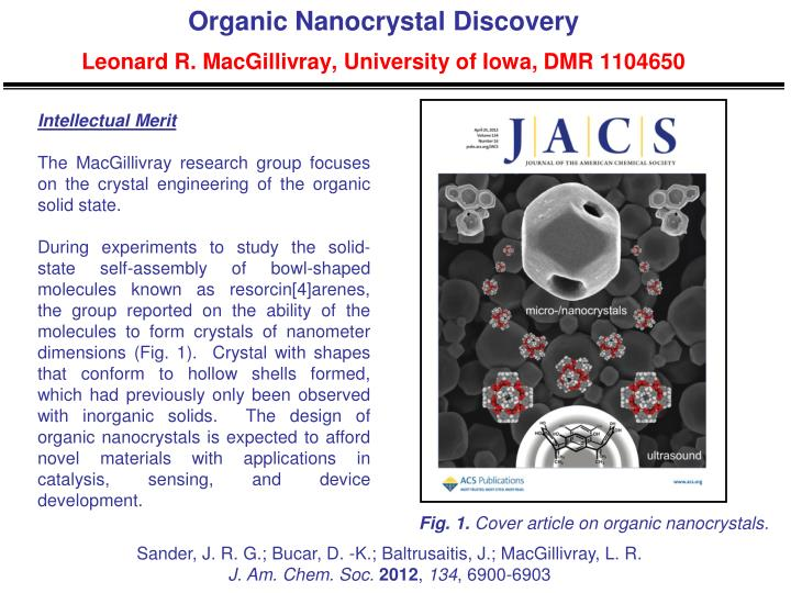 Organic nanocrystal discovery leonard r macgillivray university of iowa dmr 1104650