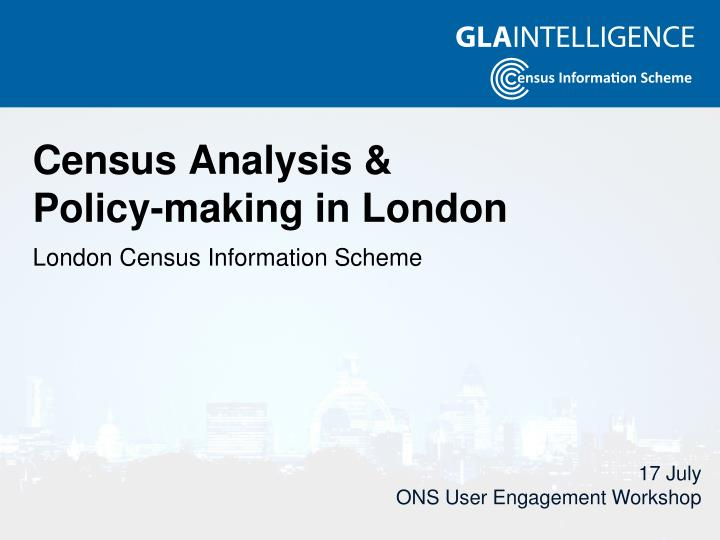 Census analysis policy making in london
