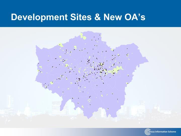 Development Sites & New OA's