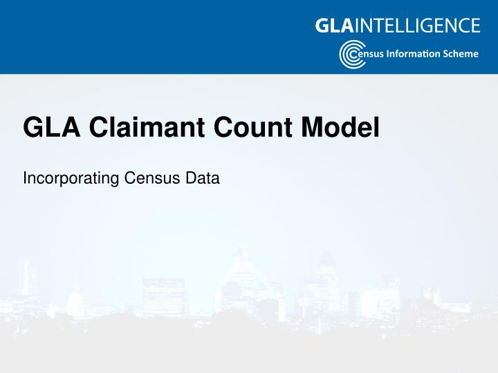 GLA Claimant Count Model