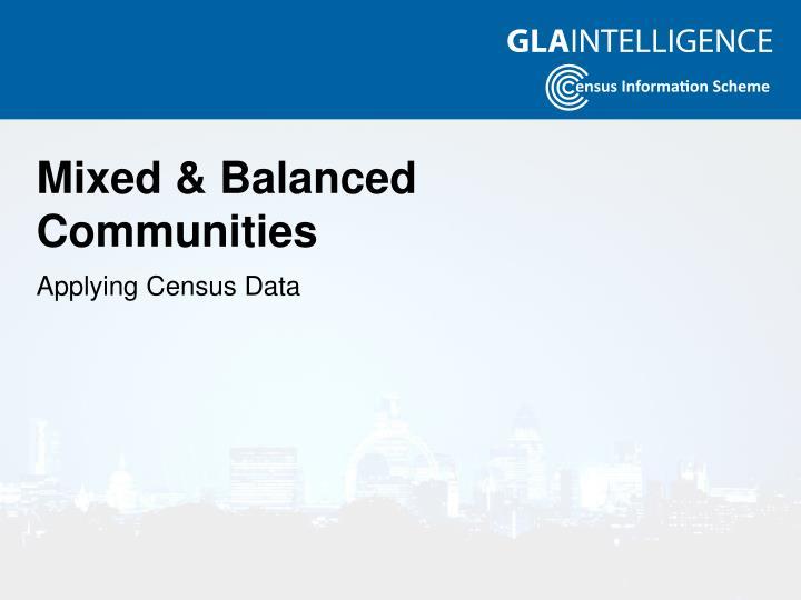 Mixed & Balanced Communities