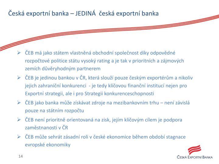 Česká exportní banka – JEDINÁ  česká exportní banka