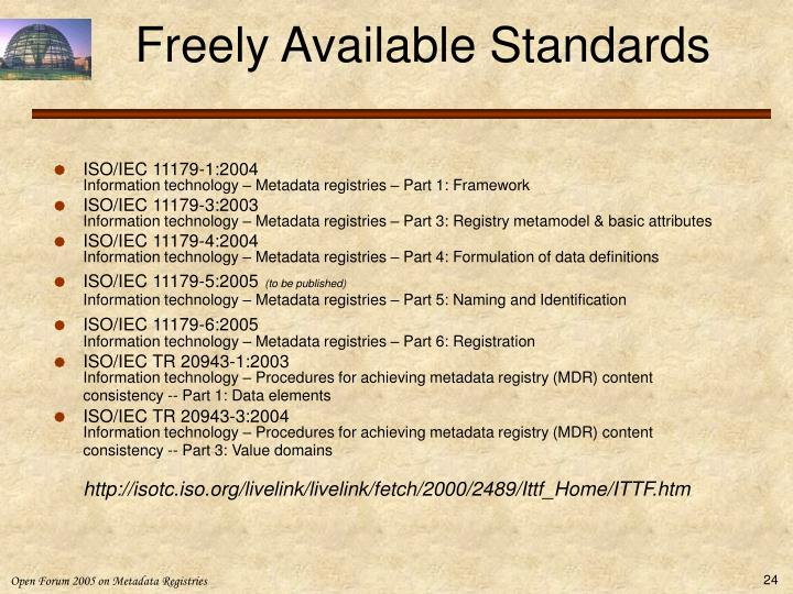 Freely Available Standards