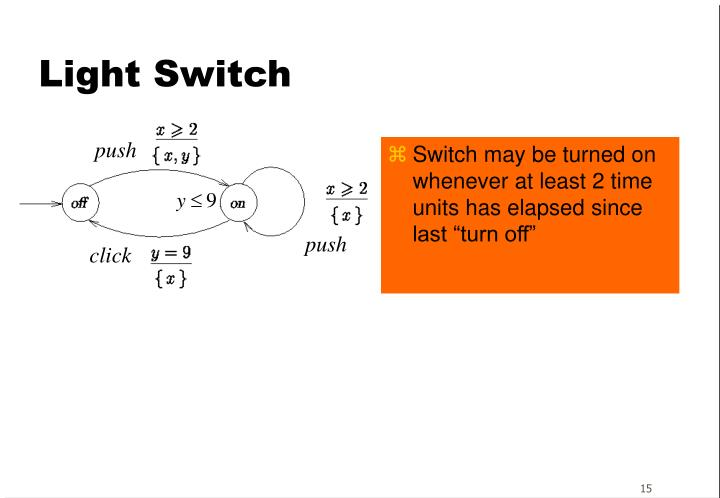 "Switch may be turned on whenever at least 2 time units has elapsed since last ""turn off"""