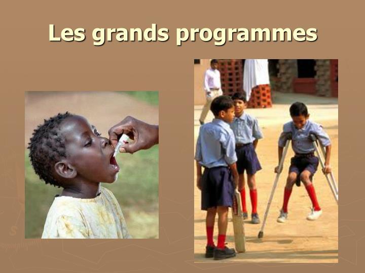 Les grands programmes