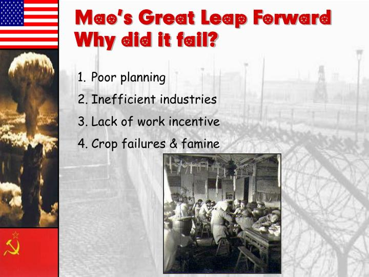Mao's Great Leap Forward– Why did it fail?