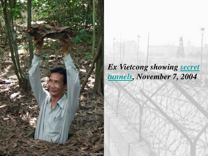 Ex Vietcong showing