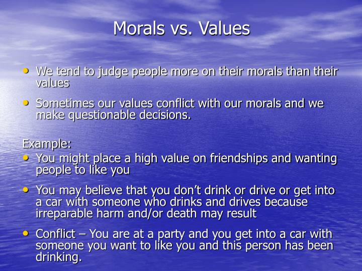 Morals vs. Values