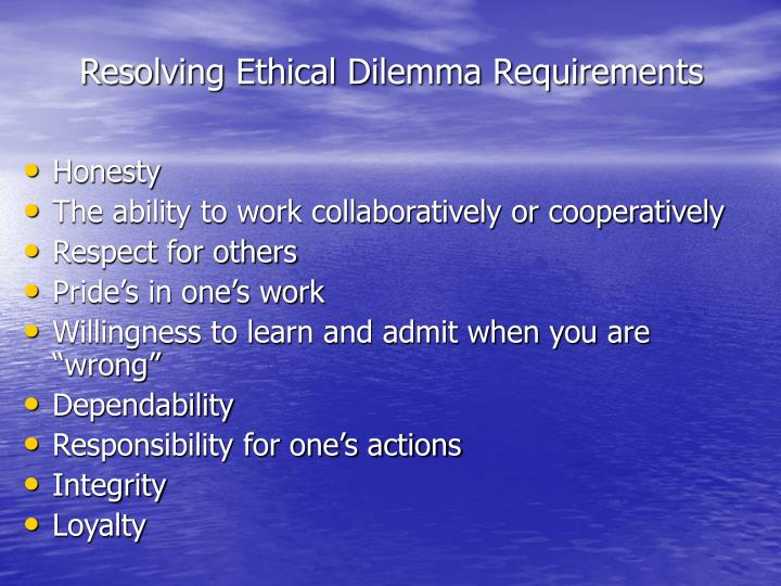 Resolving Ethical Dilemma Requirements
