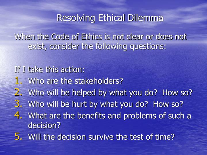 Resolving Ethical Dilemma