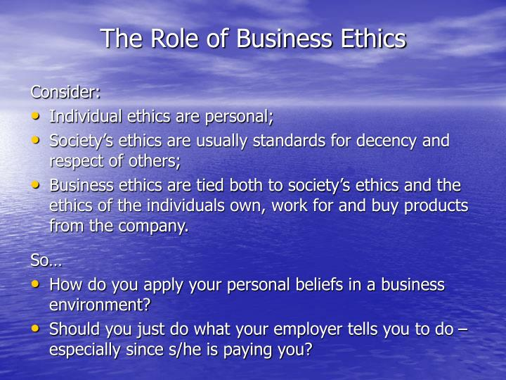 The Role of Business Ethics