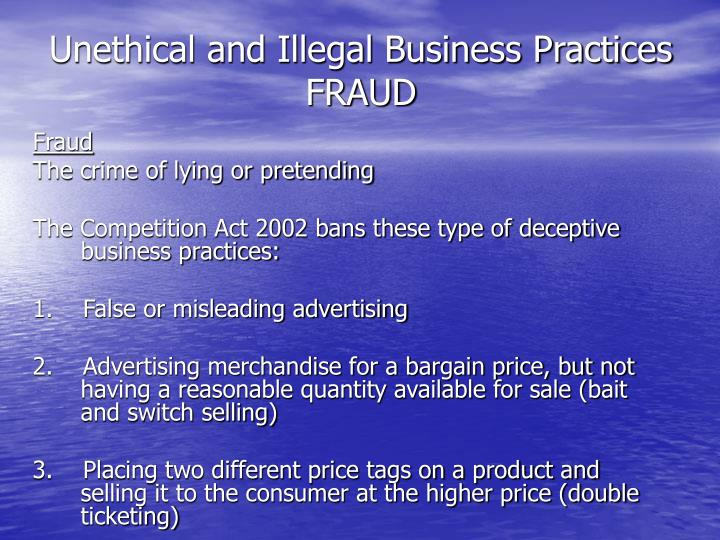 Unethical and Illegal Business Practices