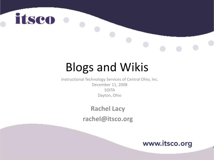 Blogs and wikis