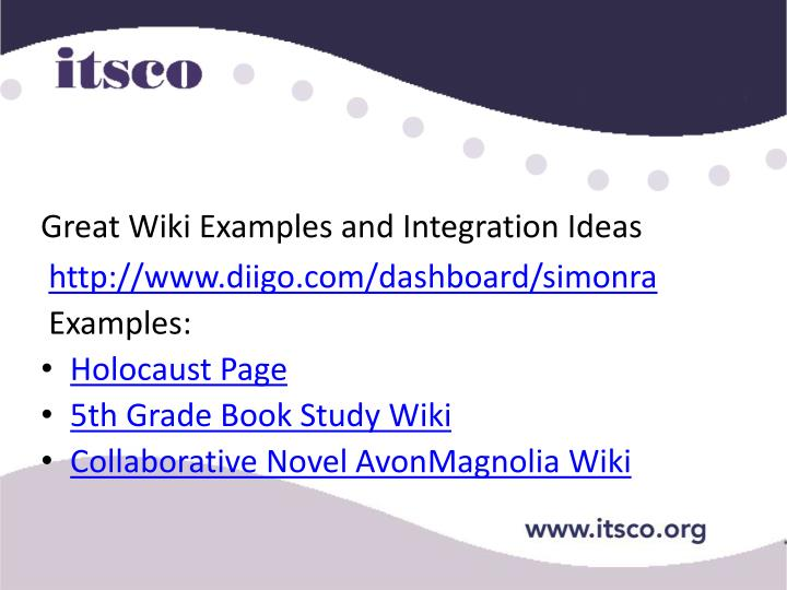 Great Wiki Examples and Integration Ideas