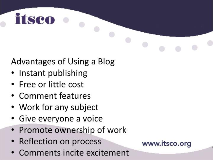Advantages of Using a Blog