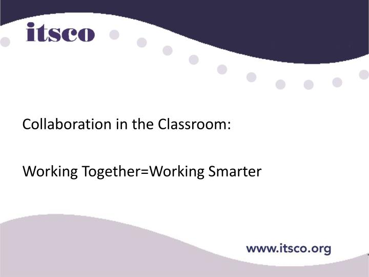 Collaboration in the Classroom: