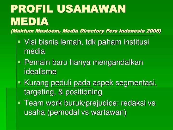 PROFIL USAHAWAN MEDIA