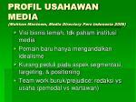 profil usahawan media mahtum mastoem media directory pers indonesia 2006