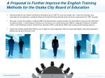 a proposal to further improve the english training methods for the osaka city board of education
