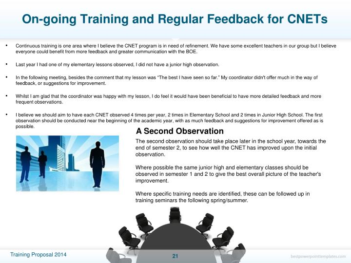 On-going Training and Regular Feedback for CNETs