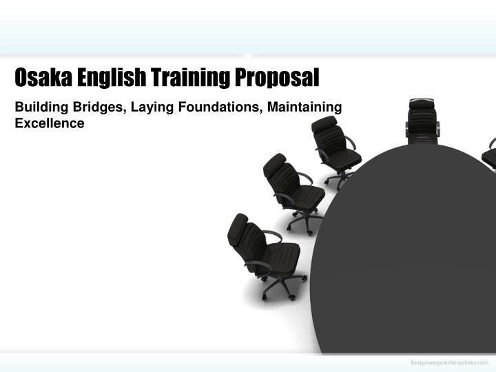 Osaka English Training Proposal
