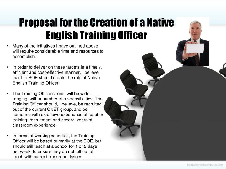 Proposal for the Creation of a Native English Training Officer