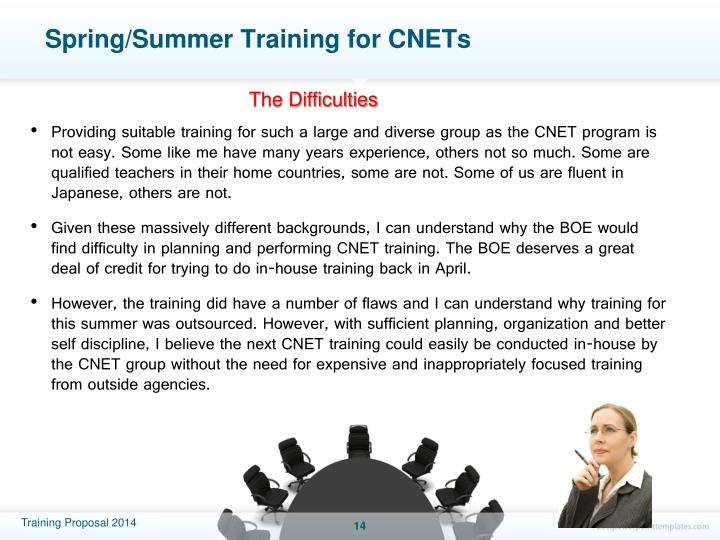 Spring/Summer Training for CNETs