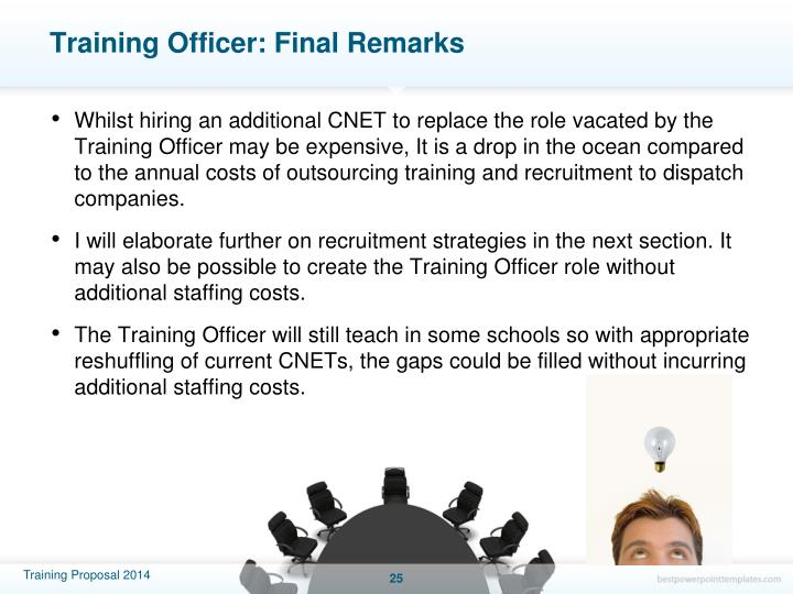 Training Officer: Final Remarks