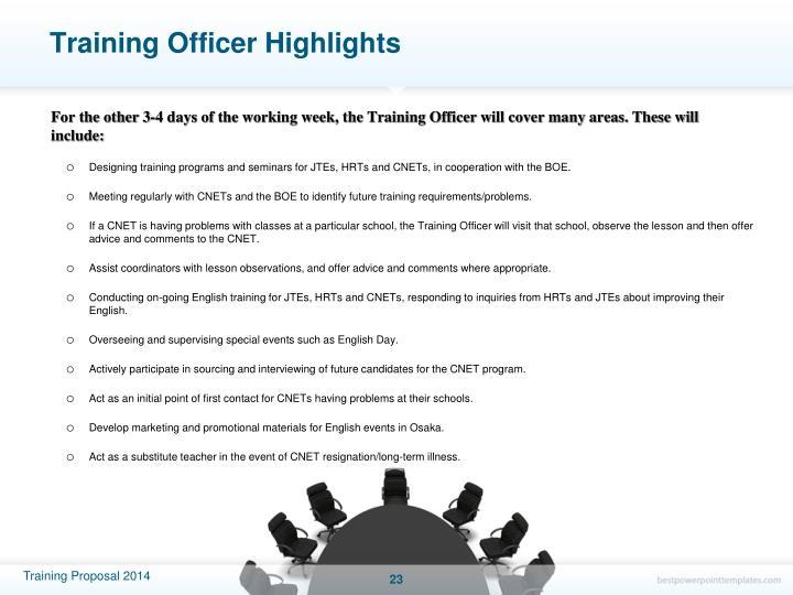Training Officer Highlights