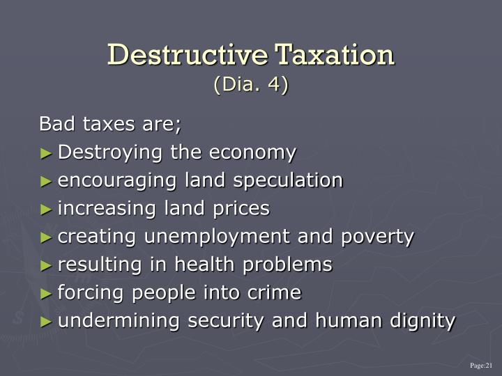 Destructive Taxation