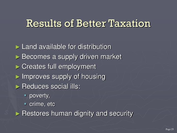 Results of Better Taxation