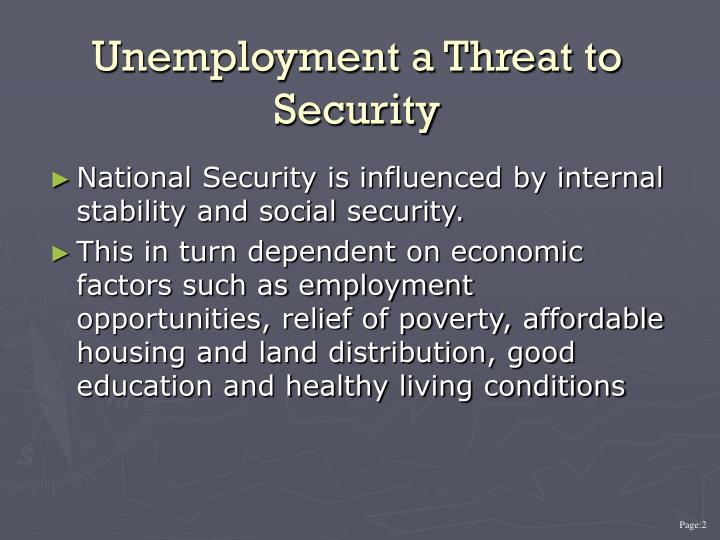 Unemployment a threat to security