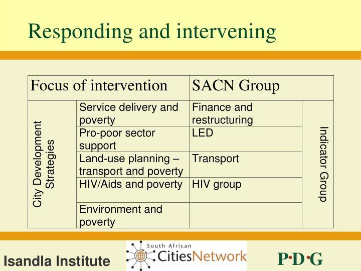 Responding and intervening