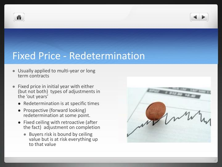 Fixed Price - Redetermination