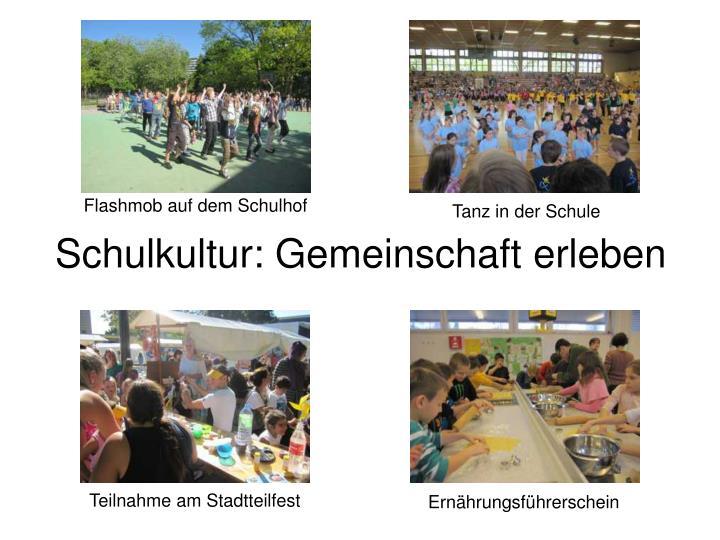 Schulkultur: Gemeinschaft erleben
