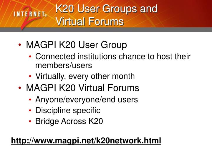 K20 User Groups and