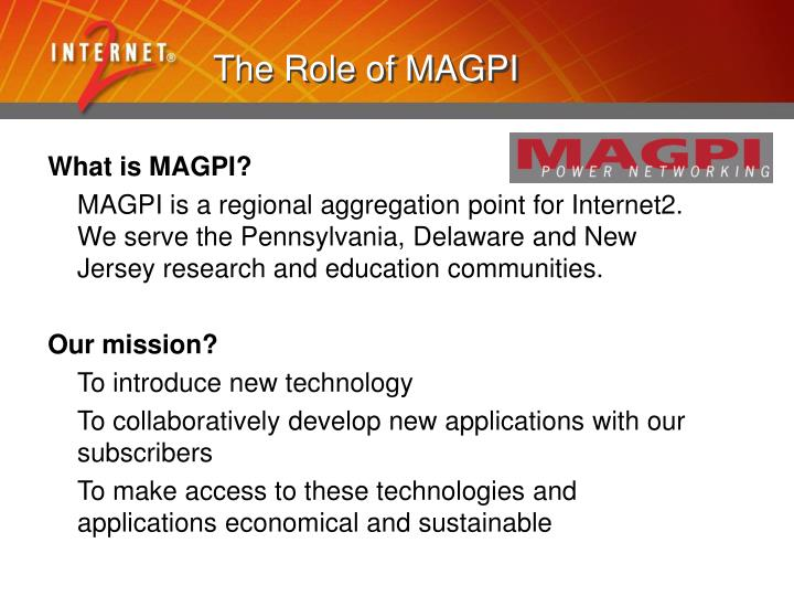 The Role of MAGPI