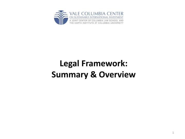 Legal framework summary overview