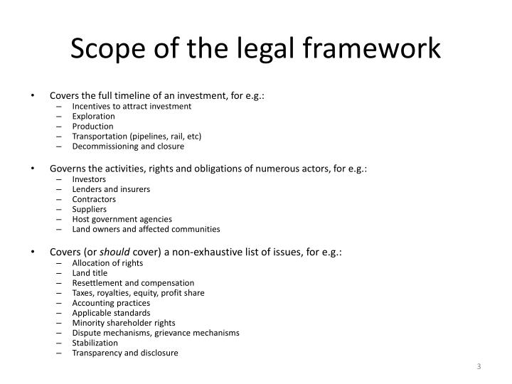 Scope of the legal framework